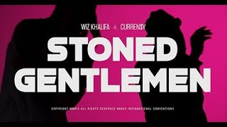 Wiz Khalifa and Curren$y - Stoned Gentlemen