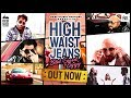High Waist Jeans || Bilal Saeed || Ziggy Bonafide || Hd Video || Latest Punjabi Songs 2019