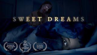 Sweet Dreams | Horror Short Film