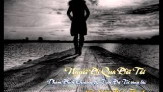 Bài hát người đi qua đời tôi ca sĩ THÁI THANH