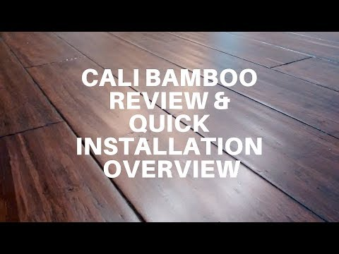 Cali Bamboo Review and Quick Installation Overview – How to Install Engineered Bamboo