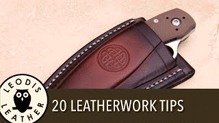 20 Ways to Improve Your Leatherwork!