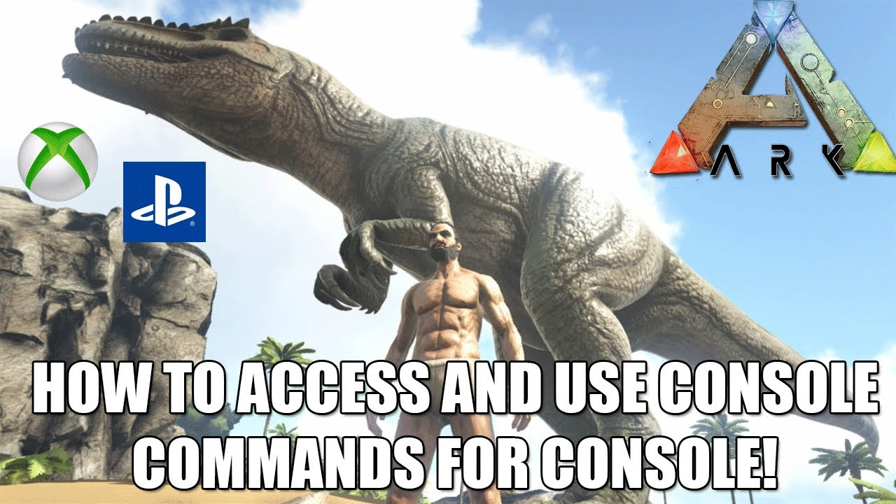 ARK: HOW TO ACCESS AND USE CONSOLE COMMANDS - XP/GODMODE/SUMMON AND