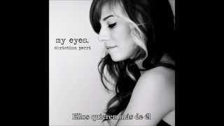 Christina Perri -  My Eyes subtitulado en español