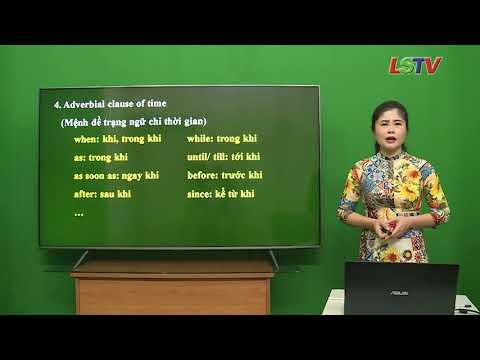 Tiếng Anh 9-Mệnh đề trạng ngữ trong câu phức- GV- Hoàng Thị Kim- THCS Vĩnh Trại- tp Lạng Sơn