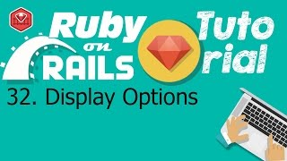 32. Ruby on rails tutorial (front-end css): Display Options