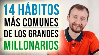 Video: Los 14 Hábitos Más Comunes De Los Grandes Millonarios