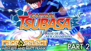 Captain Tsubasa: Rise of New Champions (The Dojo) Let's Play - Part 2