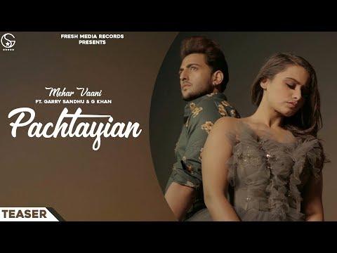 Pachtayian | Mehar Vaani Ft. G khan | Garry Sandhu | Fresh Media Records