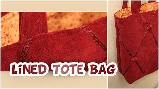 Basic Lined Tote Bag   How To EASY - Whitney Sews