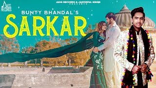Sarkar | (Full HD) | Bunty Bhandal | Jatinder Jeetu | New Punjabi Songs 2020 | Jass Records