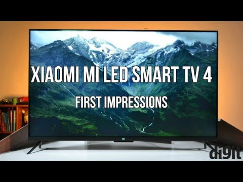 Xiaomi Mi LED Smart TV 4 First Impressions and Features Overview | Digit.in