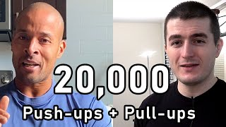 20,000 Push-ups And Pull-ups In 30 Days Challenge (featuring David Goggins)