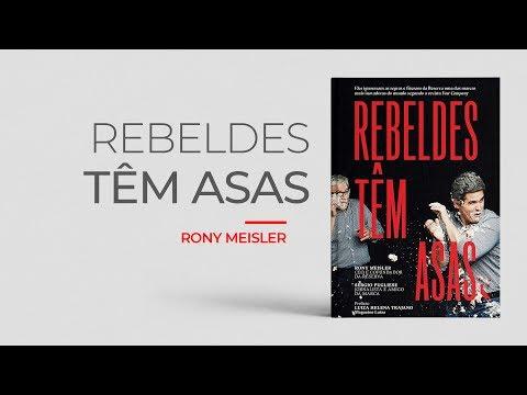 Livro | Rebeldes Têm Asas - Rony Meisler #86