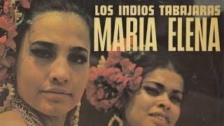 Los Índios Tabajaras - Maria Elena
