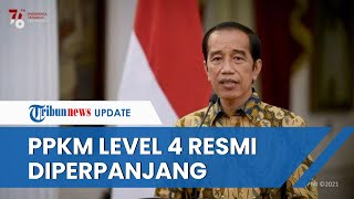 Jokowi Umumkan PPKM Level 4 Diperpanjang hingga 9 Agustus 2021, Berlaku di Beberapa Kota/Kabupaten