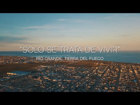 Video: Solo se trata de vivir fueguino