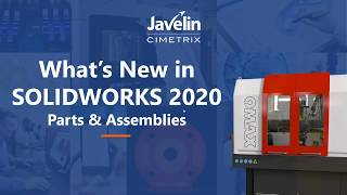 On-Demand Webinar: Powerful parts & amazing assemblies in SOLIDWORKS 2020