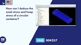 FAQ 004257 | How can I deduce the axial stress and hoop stress of a circular container?