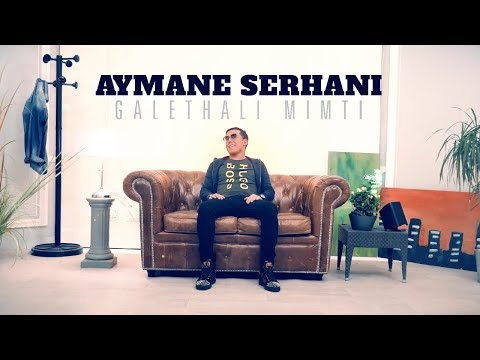Aymane Serhani - Galethali Mimti