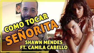 Señorita - Shawn Mendes, Camila Cabello // easy guitar