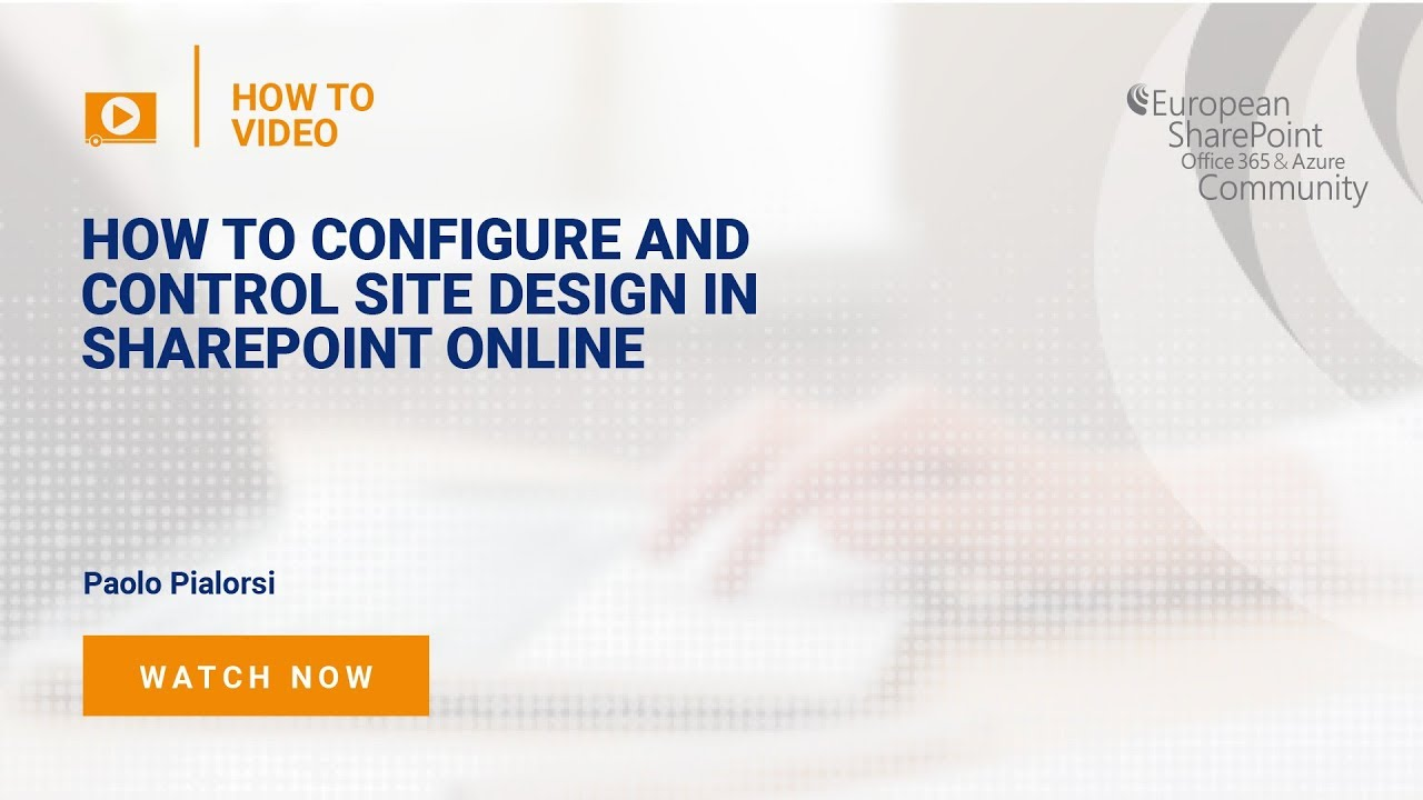 How To Configure and Control Site Design in SharePoint Online