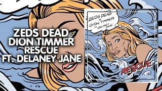 Dubstep ● Zeds Dead X Dion Timmer   Rescue (feat. Delaney Jane) | Deadbeats Release