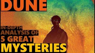 Mysteries of Dune