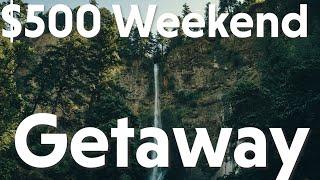 $500 Weekend Getaway - Trip Review