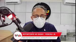 Programa Reporterpb no Rádio do dia 17 de Setembro de 2021