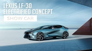 Lexus LF-30 Electrified Concept - Show Car