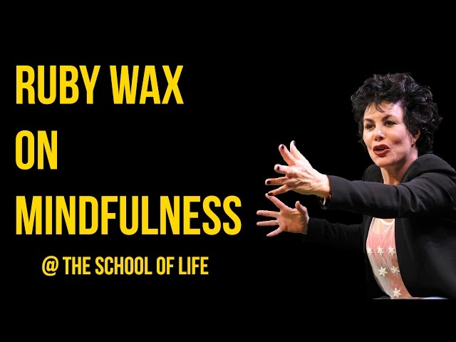 Mindfulness Ruby Wax