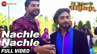 Nachle Nachle | My Friend's Dulhania | Mudasir Z & Shaina B