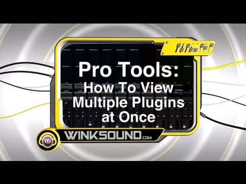 Pro Tools: How To View Multiple Plugins | WinkSound