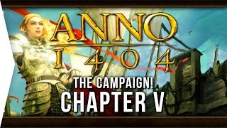 Anno 1404 ► Mission 5: A Storm Breaks Out! - [Campaign Gameplay]