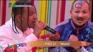 Piso 21- Mami -  en vivo en Los 15 mejores