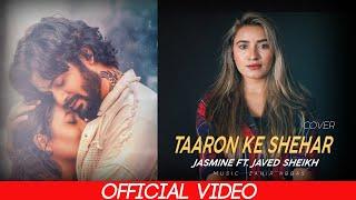 Taaron Ke Shehar Song (Full Video): Neha Kakkar, Jubin Nautiya, Jaani |Jasmine & Javed Sheikh