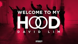 Welcome to My Hood - DJ Khaled Dance | David Lim Choreography | STEEZY.CO (Advanced Class)