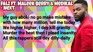 Falz Ft. Maleek Berry & Medikal - NEXT (Music Lyrics Video)