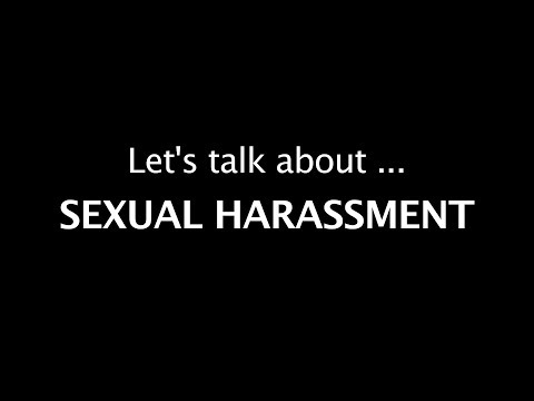 Let's talk about Sexual Harassment