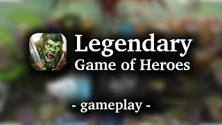 Legendary - Game of Heroes [by N3TWORK] - HD Gameplay (iOS/Android)