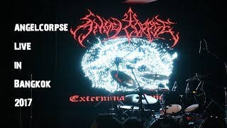 ANGELCORPSE  Live in Bangkok 2017 (Full set)