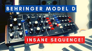 Behringer Model D - INSANE SEQUENCE!