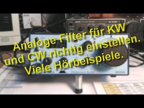 Analoge ZF-und NF-Filter für KW und CW richtig einstellen. Drei Hörbeispiele.