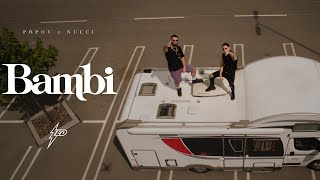 Popov x Nucci - BAMBI (Official Video) Prod. by Popov