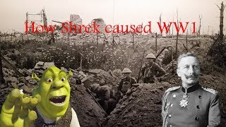 How Shrek Caused WW1