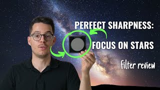 Perfect SHARPNESS at night: Focus On Stars filter review
