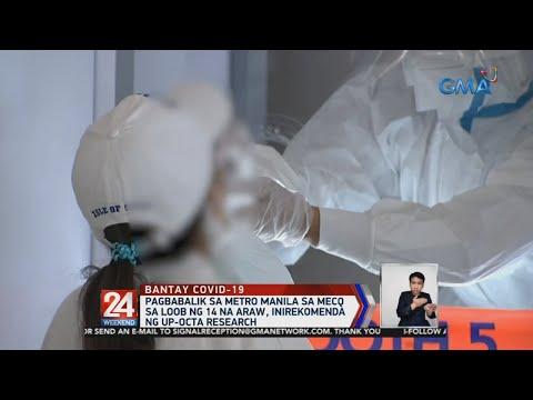 [GMA]  24 Oras: Papalo sa 150,000 ang COVID cases sa bansa sa katapusan ng Agosto, base sa pagtaya ng UP…