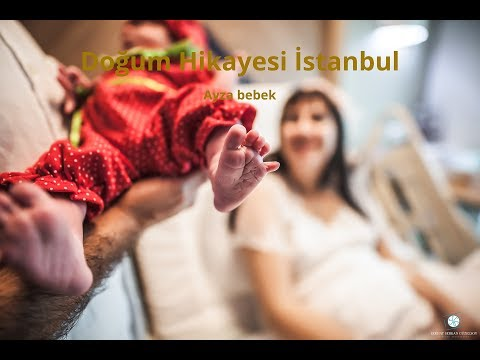 İstanbul Acıbadem Doğum Hikayesi Ayza bebek Birth Stories İstanbul