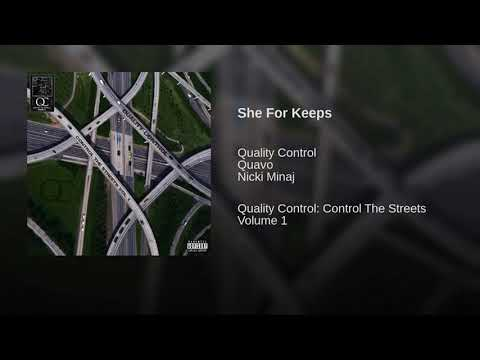 Quality Control, Quavo - She for keeps ft Nicki Minaj
